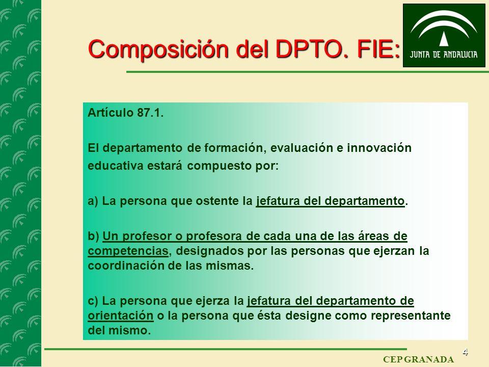 3 CEP GRANADA ÓRGANOS DE COORDINACIÓN DOCENTE Áreas de competencia Los departamentos de coordinación didáctica para integrar los contenidos de las dif