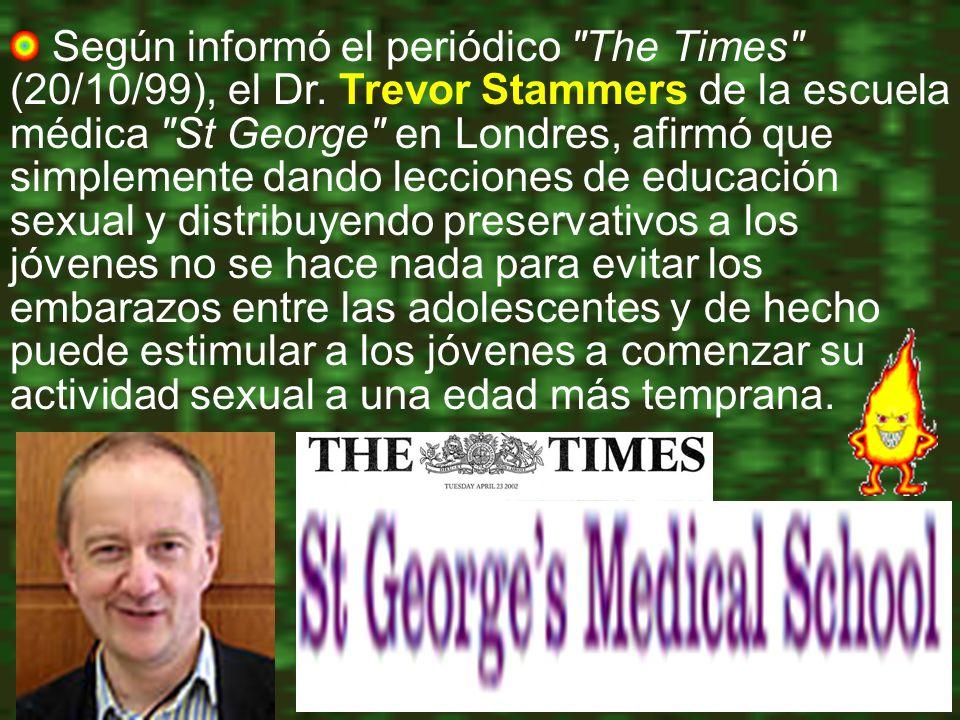 Según informó el periódico The Times (20/10/99), el Dr.