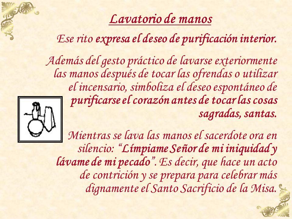 ¿Qué simboliza la incensación? Esa incesación de las ofrendas y del altar mismo simboliza que la oblación y la oración de la Iglesia suben a Dios como