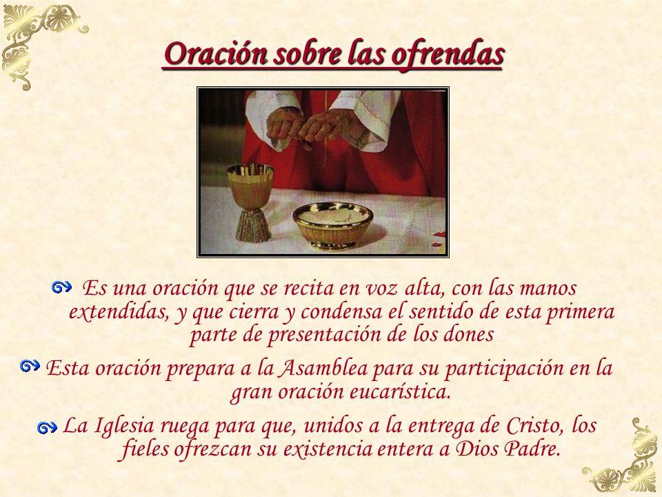 Invitación a orar a la que responde el pueblo El origen de este rito se remonta al siglo VIII. A continuación, dirigiéndose a todos los fieles les dic