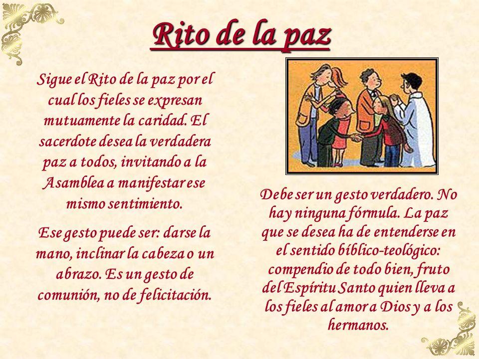 Rito de la Comunión Padrenuestro Comienza con la invitación para rezar el Padrenuestro. Durante el Padre Nuestro todos los sacerdotes concelebrantes e