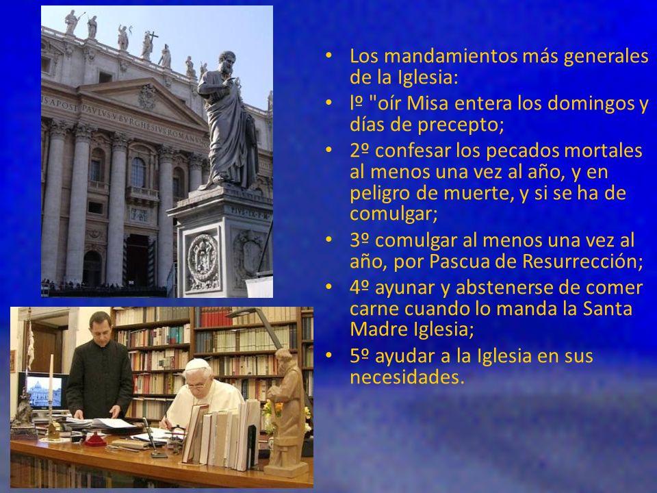 Los mandamientos más generales de la Iglesia: lº
