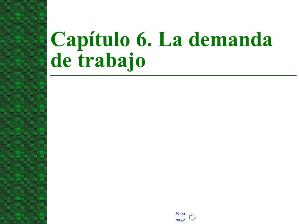 Next page Capítulo 6. La demanda de trabajo