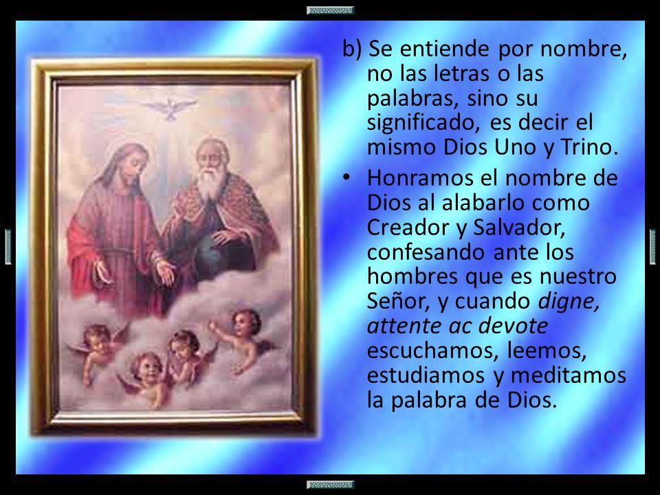 El segundo mandamiento prohíbe todo uso inconveniente del nombre de Dios, de Jesucristo, de la Virgen María y de todos los santos.