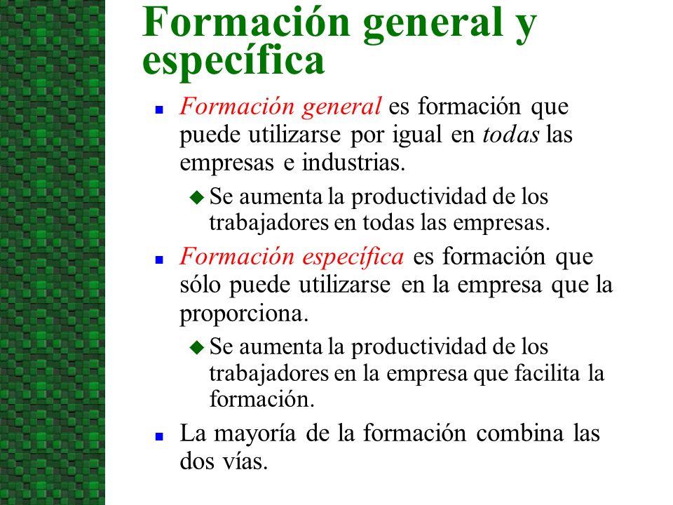 Formación general es formación que puede utilizarse por igual en todas las empresas e industrias. Se aumenta la productividad de los trabajadores en t