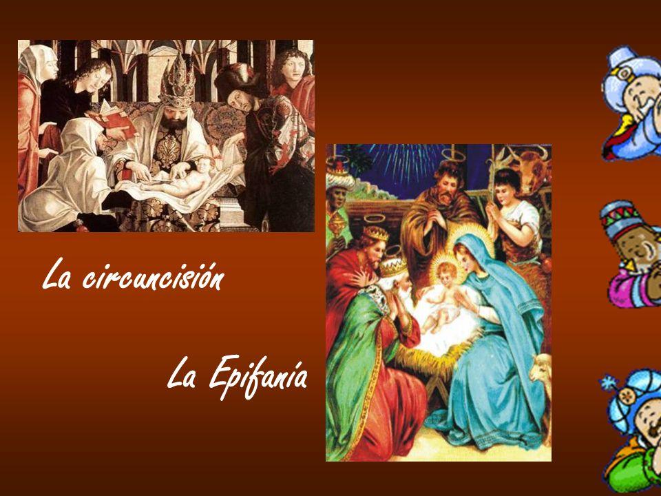 La circuncisión La Epifanía