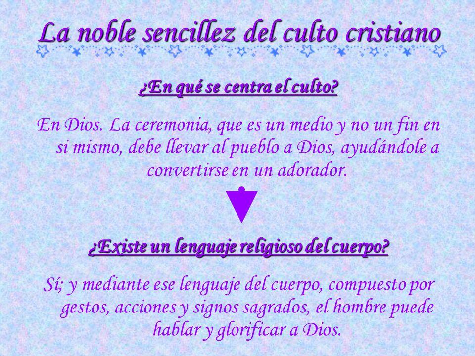 VII - La urbanidad de la piedad Textos de www.conelpapa.com de José Miguel Cejas PPS preparada por Mónica Heller para www.oracionesydevociones.info ww