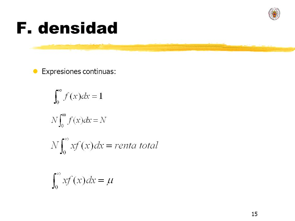 15 F. densidad lExpresiones continuas: