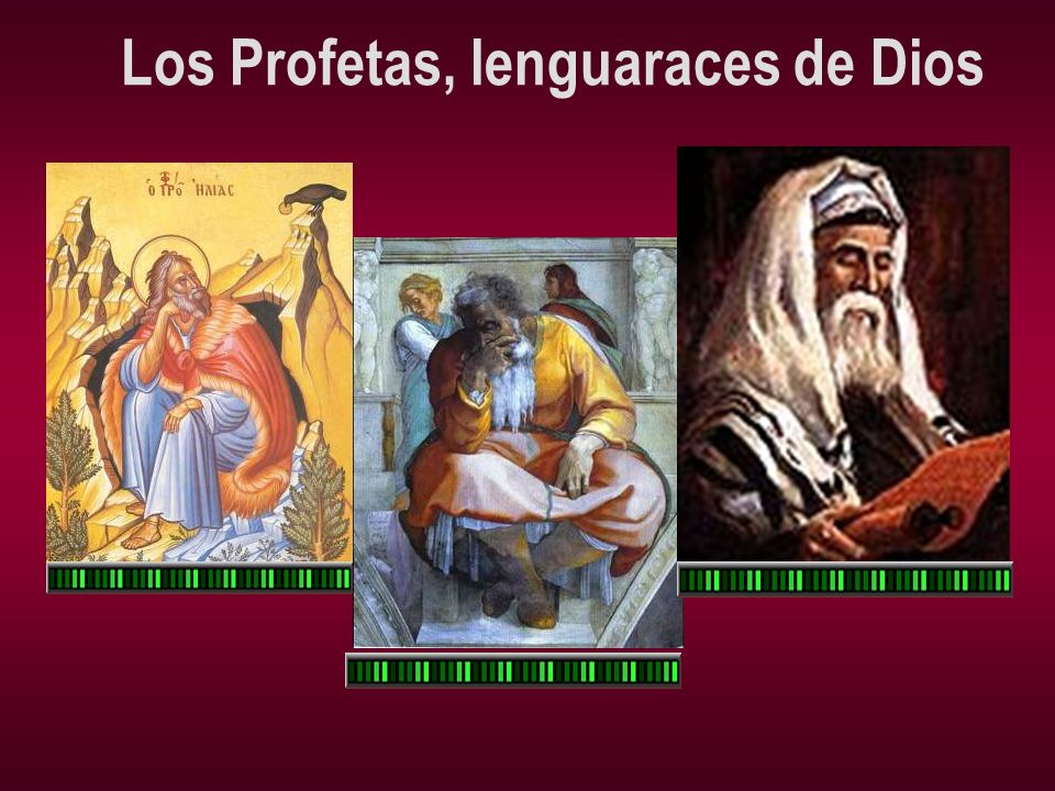 Los Profetas, lenguaraces de Dios