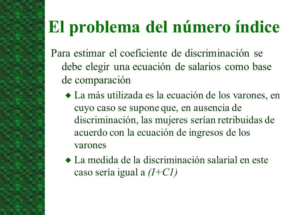 Para estimar el coeficiente de discriminación se debe elegir una ecuación de salarios como base de comparación u La más utilizada es la ecuación de lo