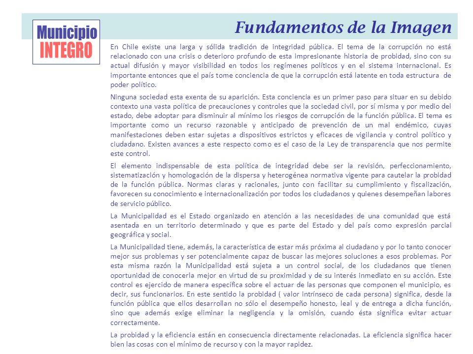 En Chile existe una larga y sólida tradición de integridad pública. El tema de la corrupción no está relacionado con una crisis o deterioro profundo d
