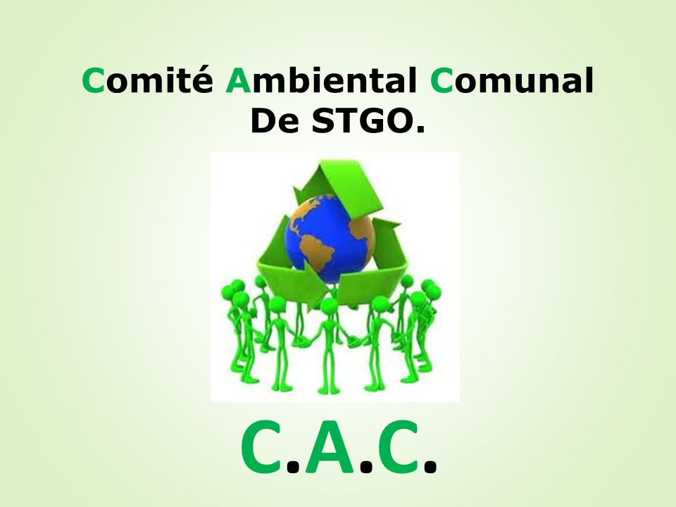 Comité Ambiental Comunal De STGO. C.A.C.C.A.C.