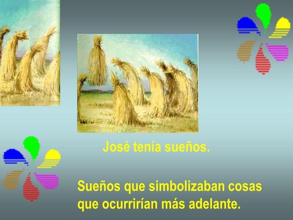 Una tarde Jacob envió a José para que busca- ra a sus hermanos, que se habían alejado cuidando la majada.