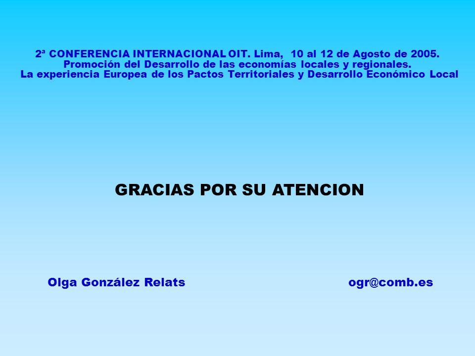 2ª CONFERENCIA INTERNACIONAL OIT. Lima, 10 al 12 de Agosto de 2005.