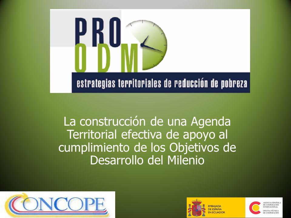 La construcción de una Agenda Territorial efectiva de apoyo al cumplimiento de los Objetivos de Desarrollo del Milenio