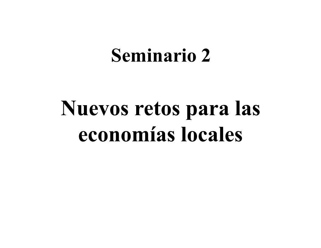 Seminario 2 Nuevos retos para las economías locales
