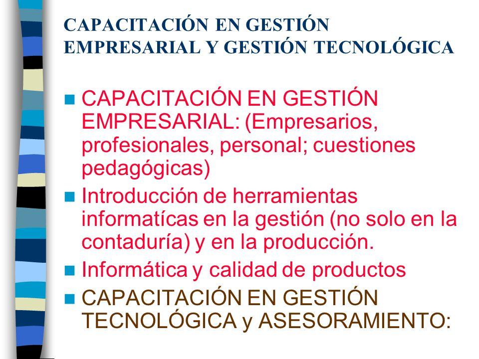 INFORMACIÓN EMPRESARIAL Ventanillas próximas de información relevante para el desarrollo de actividades productivas y empresariales. Acceso a Bases de