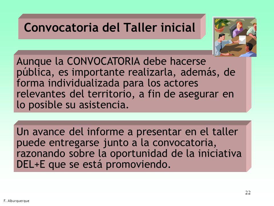 22 Aunque la CONVOCATORIA debe hacerse pública, es importante realizarla, además, de forma individualizada para los actores relevantes del territorio,