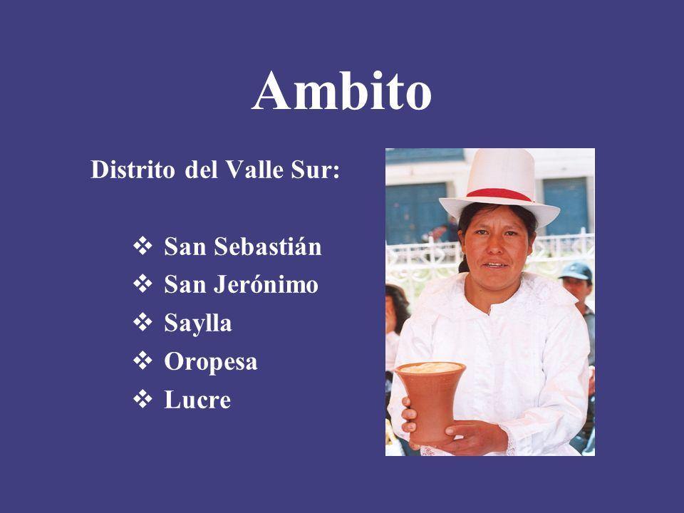 Ambito Distrito del Valle Sur: San Sebastián San Jerónimo Saylla Oropesa Lucre