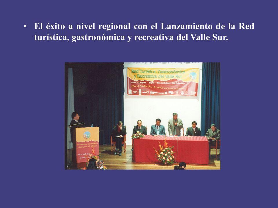 El éxito a nivel regional con el Lanzamiento de la Red turística, gastronómica y recreativa del Valle Sur.