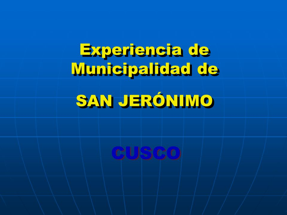 Experiencia de Municipalidad de SAN JERÓNIMO CUSCO