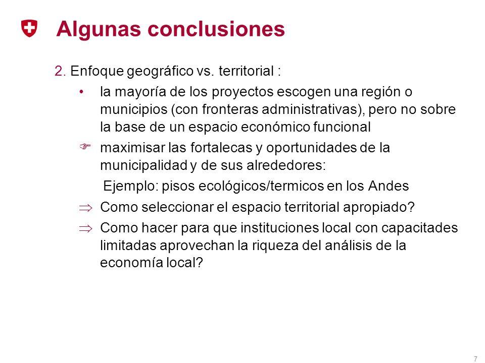7 Algunas conclusiones 2. Enfoque geográfico vs.