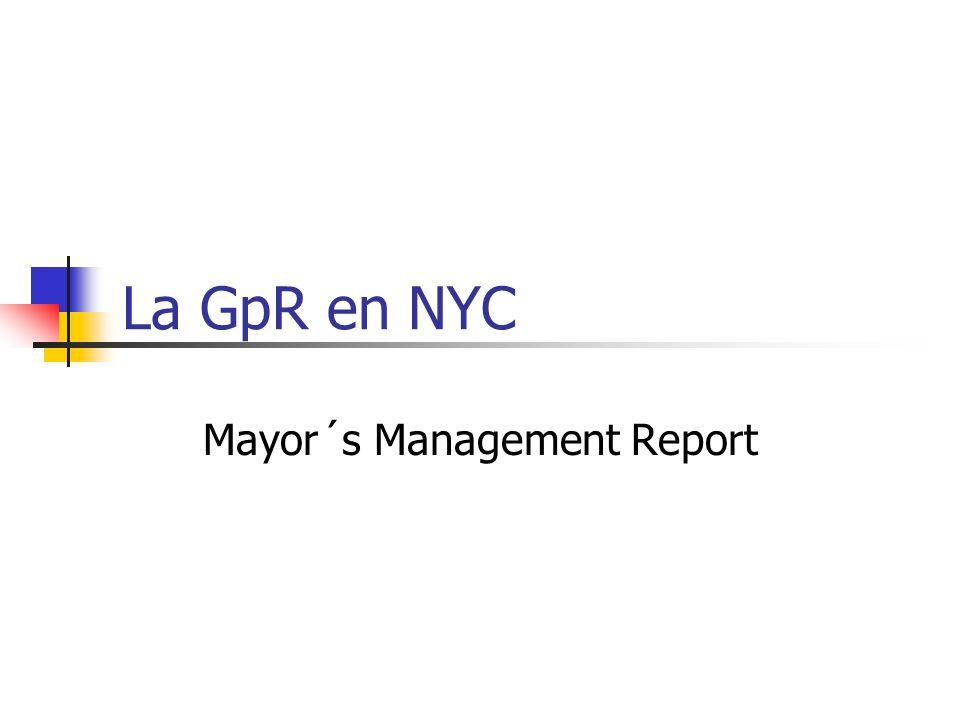 La GpR en NYC Mayor´s Management Report