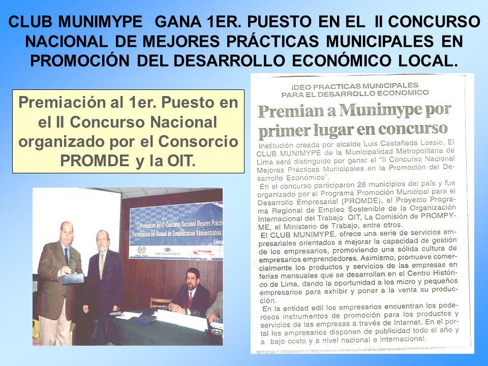 CLUB MUNIMYPE GANA 1ER. PUESTO EN EL II CONCURSO NACIONAL DE MEJORES PRÁCTICAS MUNICIPALES EN PROMOCIÓN DEL DESARROLLO ECONÓMICO LOCAL. Premiación al
