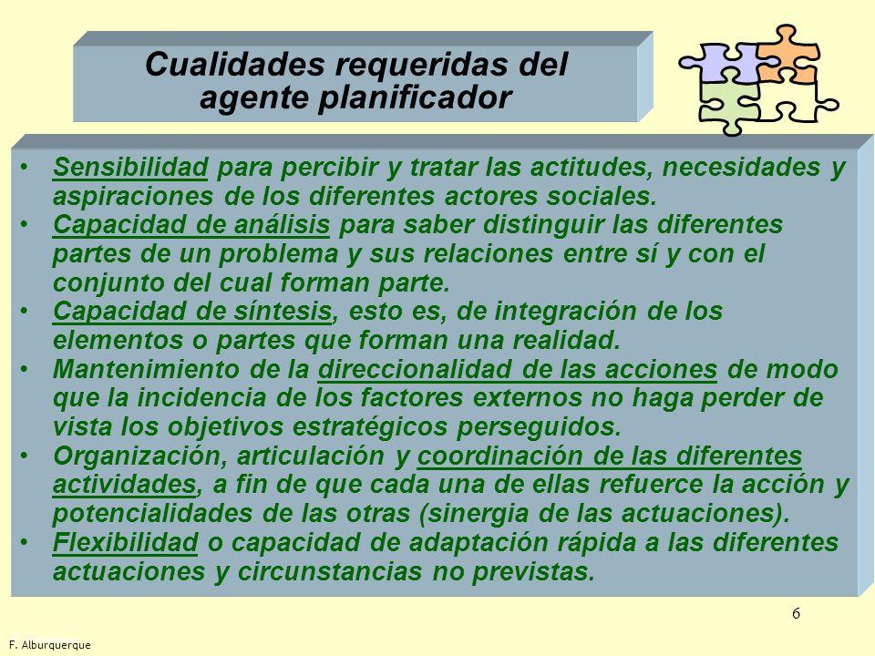 7 Instrumento normativo y programa de actuaciones Los planes tienen como instrumentos principales: –Un instrumento normativo, que tiene un carácter fundamentalmente previsor, indicando los proyectos o actividades que deben impulsarse, tolerarse o abandonarse.