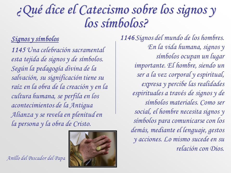 ¿Que son los signos litúrgicos? Son símbolos. Cristo obraba milagros a partir de signos naturales: el barro, la saliva, el agua. Tomó en consideración