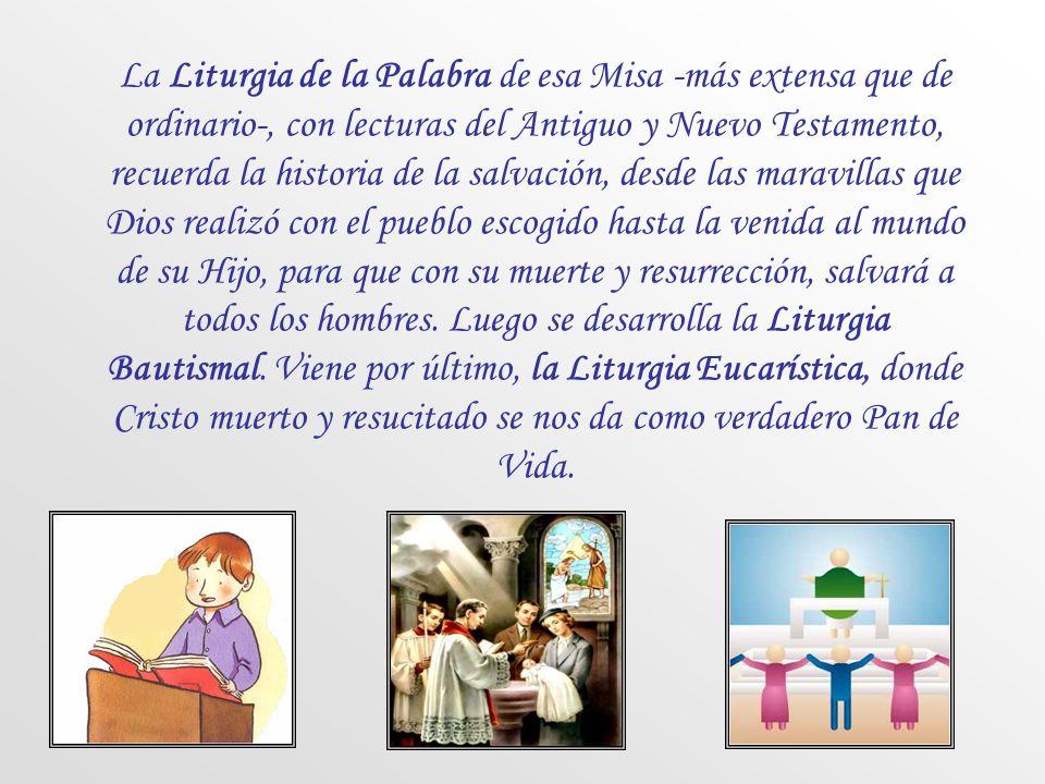 El Sábado Santo por la noche tiene lugar la Vigilia Pascual, que es la celebración más grande y solemne del año. Es la noche santa en que Cristo pasa