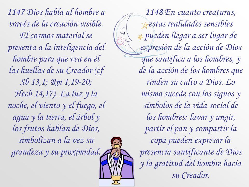 ¿Qué dice el Catecismo sobre los signos y los símbolos? Signos y símbolos 1145 Una celebración sacramental esta tejida de signos y de símbolos. Según