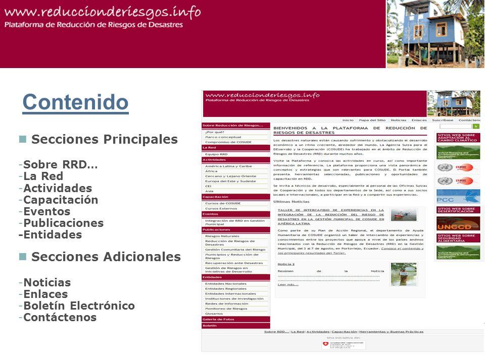 5Proyecto xy Contenido Secciones Principales -Sobre RRD… -La Red -Actividades -Capacitación -Eventos -Publicaciones -Entidades Secciones Adicionales -Noticias -Enlaces -Boletín Electrónico -Contáctenos