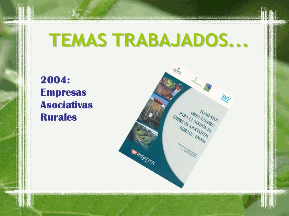 2004: Empresas Asociativas Rurales