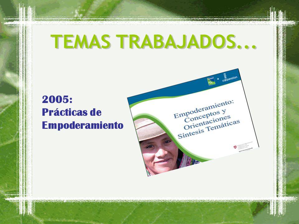 2005: Prácticas de Empoderamiento