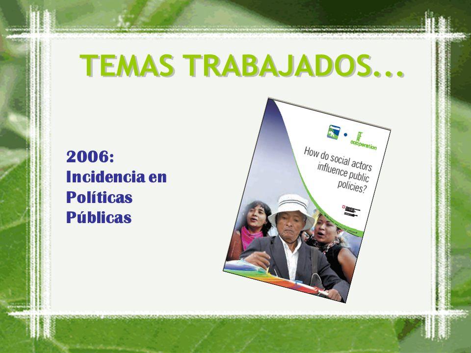 2006: Incidencia en Políticas Públicas