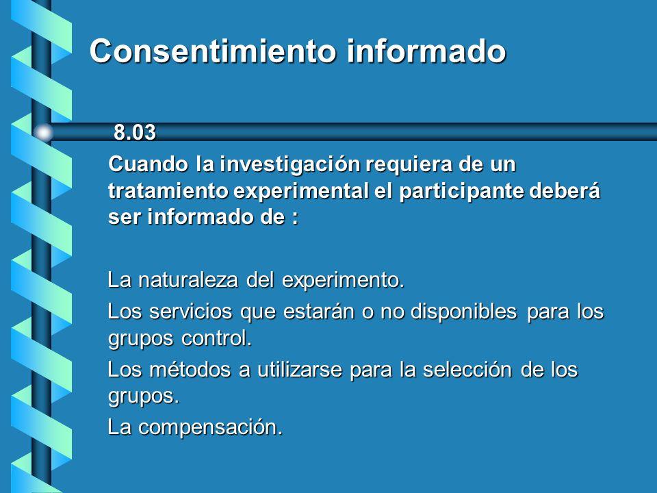 Consentimiento informado 8.04 8.04 Consentimiento informado para realizar grabaciones de audio y video en las investigaciones Deberán obtener autorización antes de comenzar las grabaciones y solamente se utilizaran en observacionesnaturalistas en lugares públicos y con la garantía de no causar ningún daño personal y anonimato.