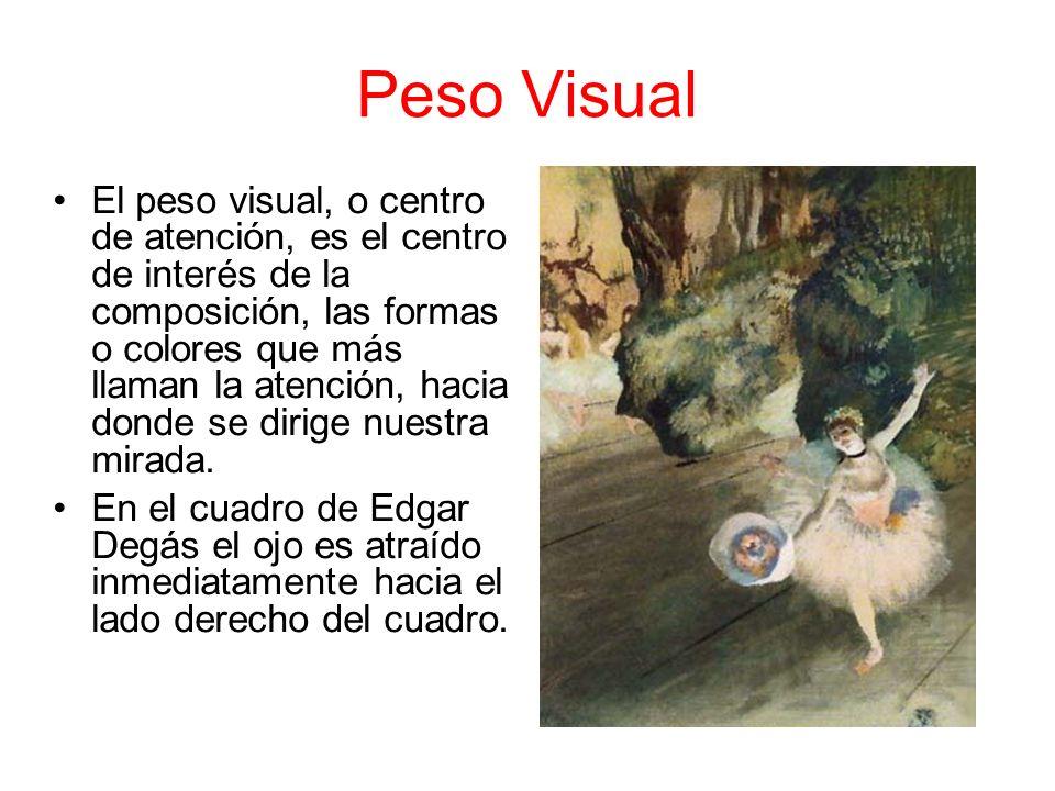 Peso Visual El peso visual, o centro de atención, es el centro de interés de la composición, las formas o colores que más llaman la atención, hacia do