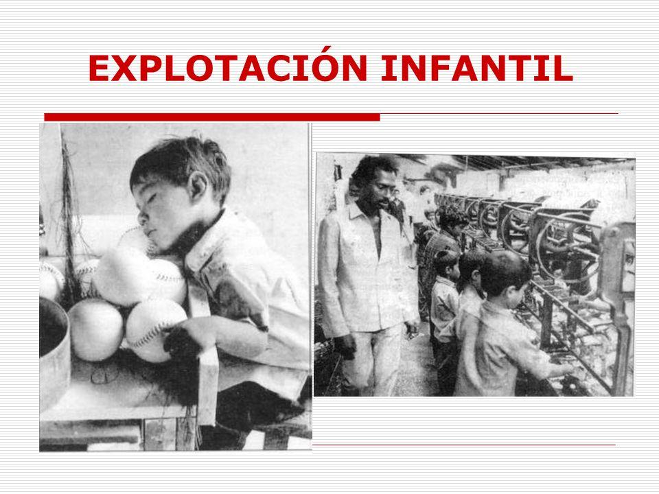 EXPLOTACIÓN INFANTIL