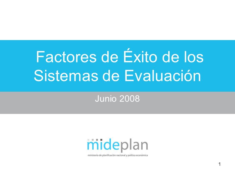 1 Factores de Éxito de los Sistemas de Evaluación Junio 2008