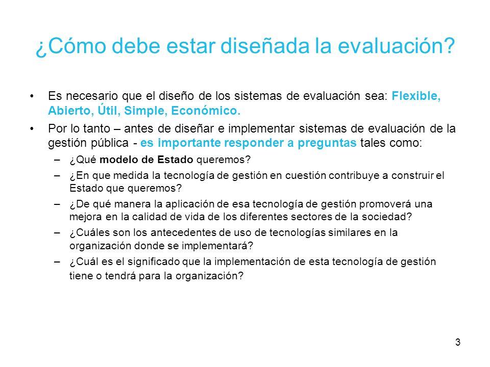 3 ¿Cómo debe estar diseñada la evaluación? Es necesario que el diseño de los sistemas de evaluación sea: Flexible, Abierto, Útil, Simple, Económico. P