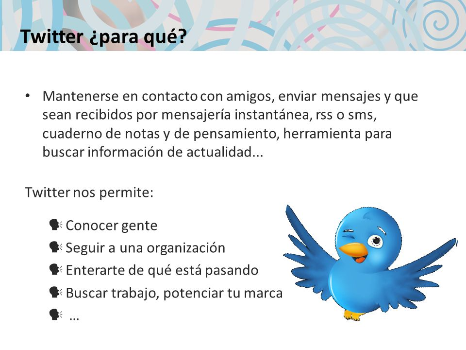 Twitter ¿para qué.