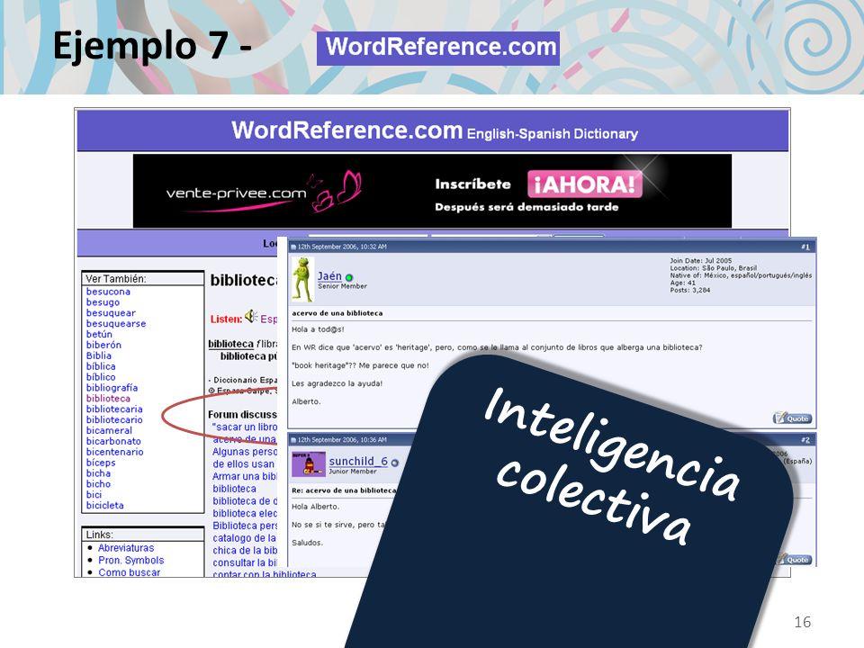 Ejemplo 7 - 16 Inteligencia colectiva