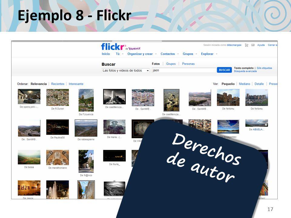 17 Ejemplo 8 - Flickr 17 Derechos de autor