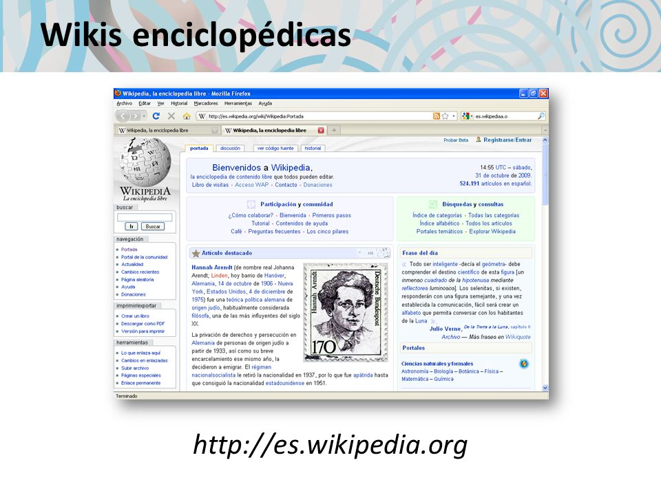 Wikis enciclopédicas http://es.wikipedia.org