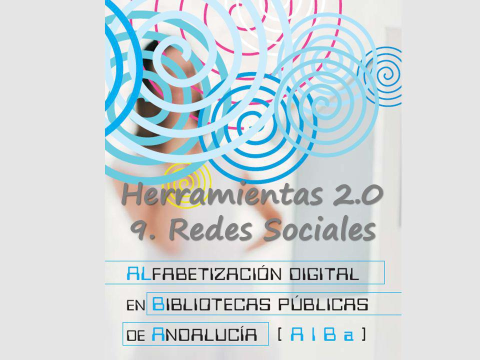 Herramientas 2.0 9. Redes Sociales