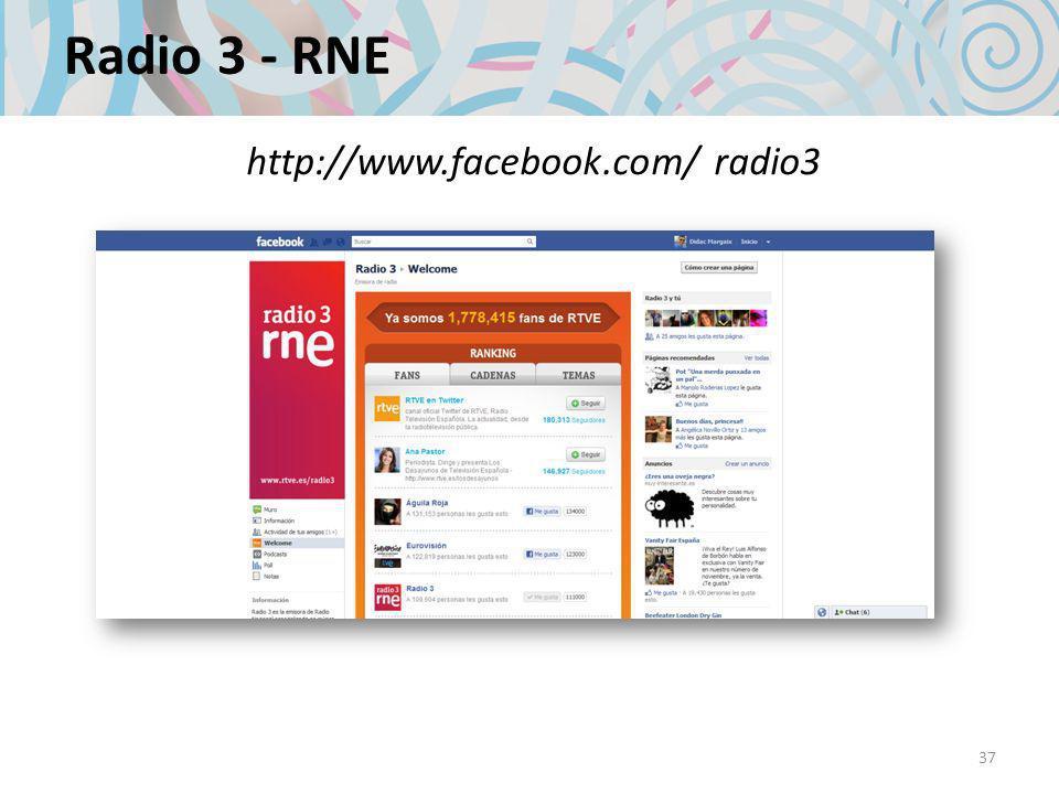 Radio 3 - RNE 37 http://www.facebook.com/ radio3