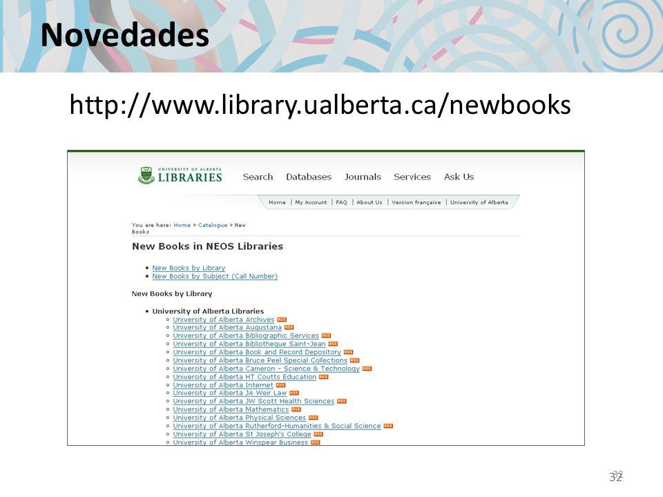 32 Novedades 32 http://www.library.ualberta.ca/newbooks