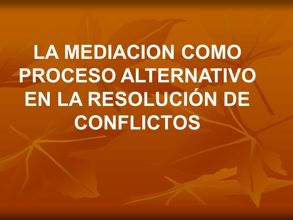 Método de resolución de conflictos que se caracteriza por la intervención de una 3ª persona imparcial y experta, bien por iniciativa propia, bien por recomendación judicial.