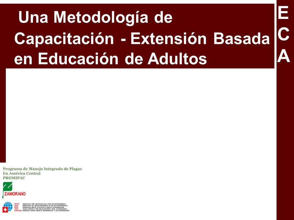 Una Metodología de Capacitación - Extensión Basada en Educación de Adultos ECAECA